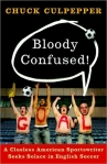 Bloody Confused, by Chuck Culpepper